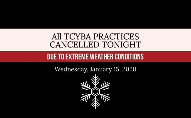 TCYBA practices cancelled tonight! Wednesday, January 15